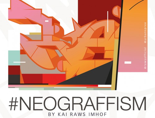 #NEOGRAFFISM – Solo show by Kai 'Raws' Imhof